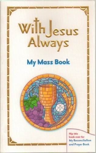 9780821557297: With Jesus Always My Mass Reconciliation and Prayer Book (Revised Softcover) [IL