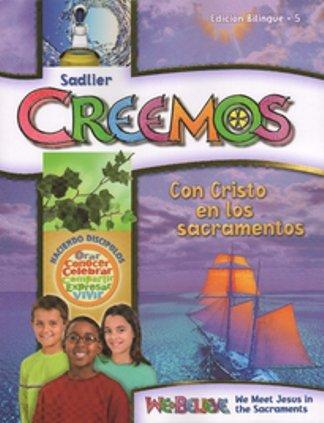 9780821562055: Creemos, Grade 5: Con Cristo en los sacramentos