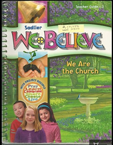 We Believe - We Are the Church - Grade 3 School Edition Teacher Guide: Sadlier