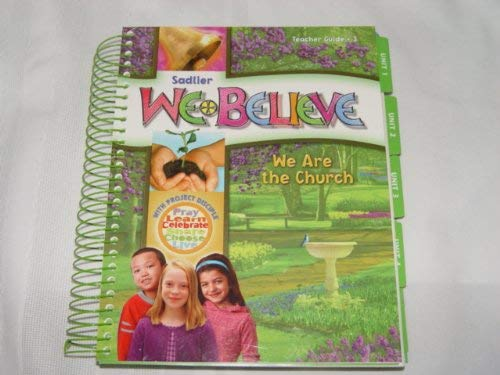 We Believe We Are the Church Teacher Guide Grade 3: Baumbach, Dr. Gerard