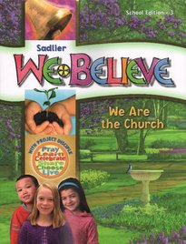 9780821564035: Sadlier We Believe We Are the Church Grade 3 Parish Edition