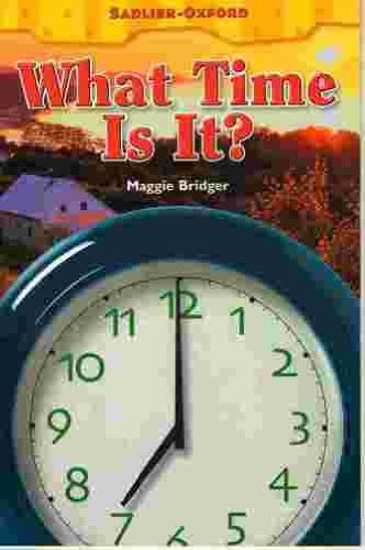 What time is it? (Sadlier Reading Little: Bridger, Maggie