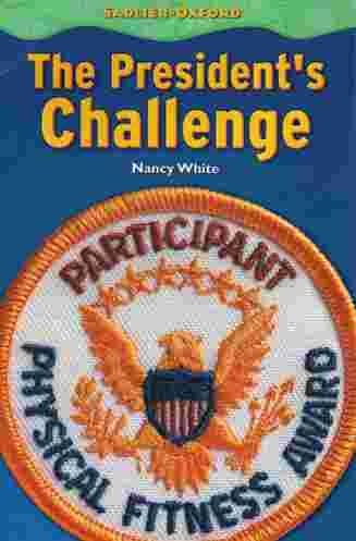 The President's Challenge by: Nancy White