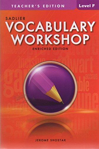 Vocabulary Workshop, Level F, Teacher's Edition: Shostak, Jerome