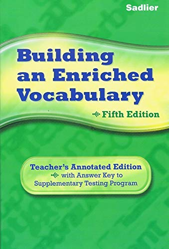 9780821581278: Building an Enriched Vocabulary: Annotated Teacher's Edition:Newly Revised for Grades 9-12