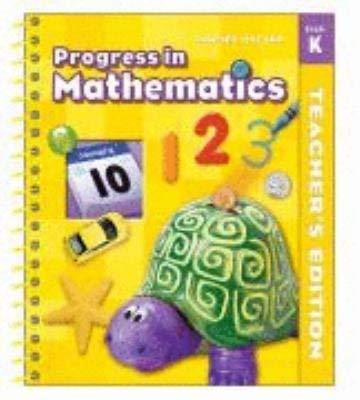 Progress in Mathematics Grade K Teacher's Edition: Catherine D. LeTourneau
