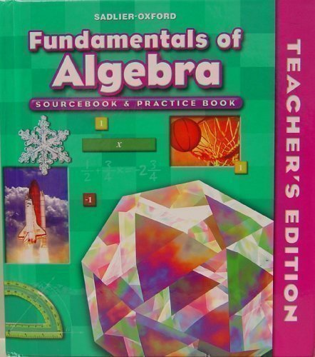 9780821582176: Fundamentals of Algebra (Sourcebook & Practice Book, Teacher's Edition, Course I, Grade 7)