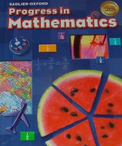 Progress in Mathematics by Sadlier-Oxford (California Edition) Grade 5: William H. Sadlier
