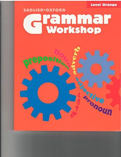 9780821584040: Grammar Workshop: Grade 4, Level Orange