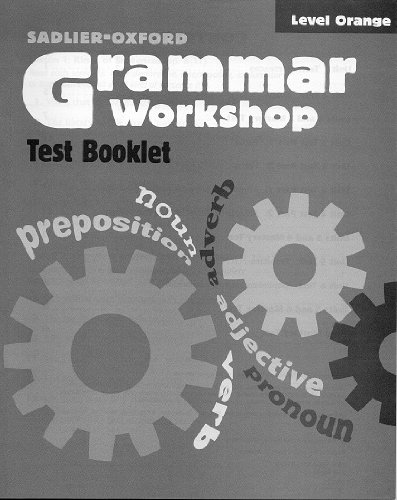 9780821584248: Grammar Workshop Level Orange Test Booklet, (Grade 4)