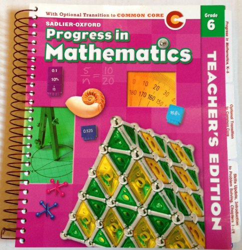 9780821584460: Progress in Math Grade 6 Teacher's Edition - With Optional Transition to Common Core