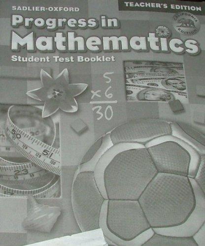 9780821584835: Progress in Mathematics, California Edition, Teacher's Edition of Student Test Booklet: Grade 3