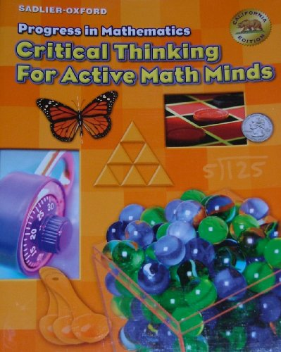 9780821586549: PROGRESS IN MATHEMATICS Critical Thinking For Active Math Minds (California Edition)