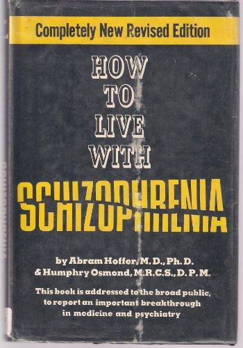 9780821600047: How to live with schizophrenia