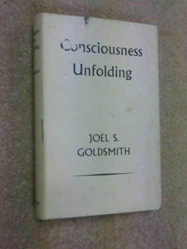 Consciousness Unfolding: Goldsmith, Joel S