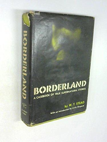 9780821600580: Borderland: The Casebook of True Supernatural Stories