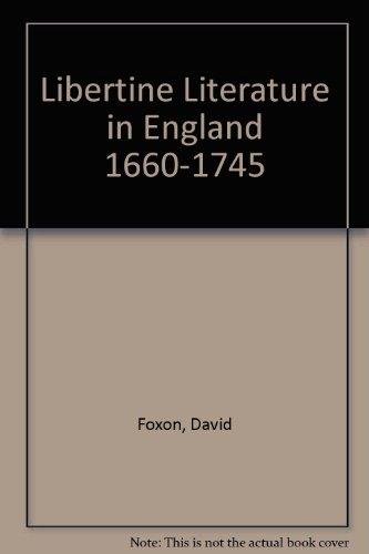 9780821601068: Libertine Literature in England 1660-1745
