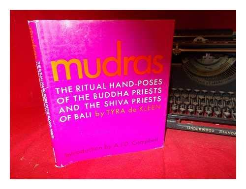 9780821601198: Mudras the Ritual Hand Poses of the Buddha Priest and the Shiva Priests of Bali