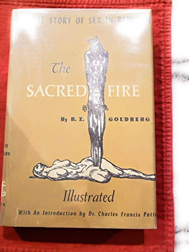 9780821601464: The Sacred Fire: The Story of Sex in Religion