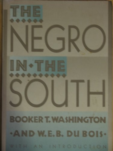 9780821601839: The Negro in the South: His Economic Progress in Relation to His Moral and Religious Development