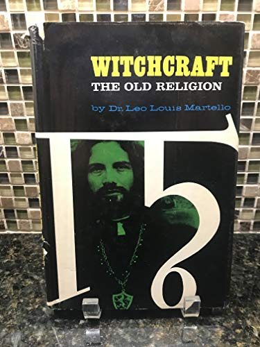 Witchcraft The old religion