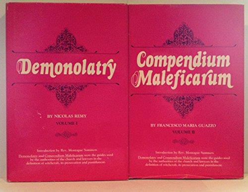 Demonolatry and Compendium Maleficarum [Two-Volume Set]: Nicolas Remy, Francesco Maria Guazzo
