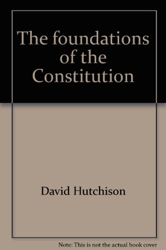 9780821602546: The foundations of the Constitution
