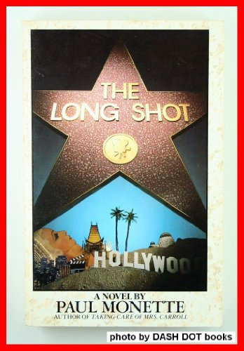 The Long Shot (0821620045) by Paul Monette