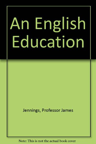 9780821650257: An English Education