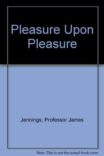 9780821650844: Pleasure Upon Pleasure