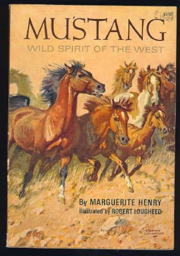 9780821683156: Mustang: Wild spirit of the West