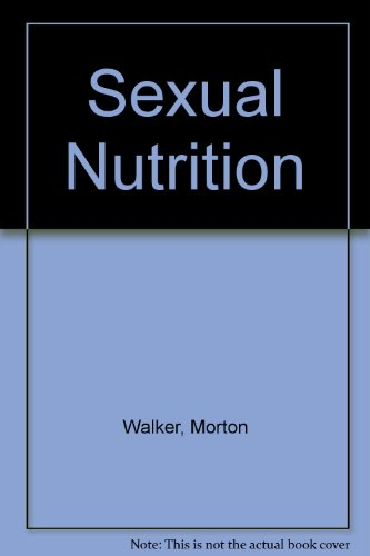 9780821701348: Sexual Nutrition