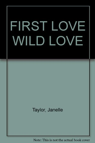 9780821701928: FIRST LOVE WILD LOVE