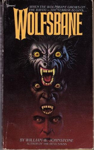 Wolfsbane (0821710702) by William W. Johnstone