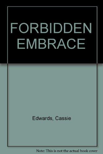 FORBIDDEN EMBRACE: Edwards, Cassie