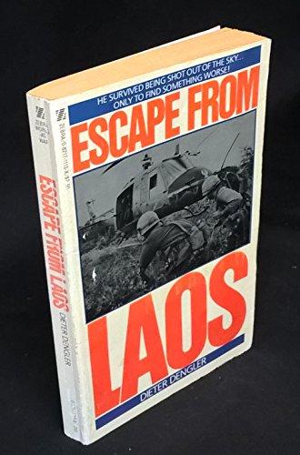 Escape from Laos: Dengler, Dieter