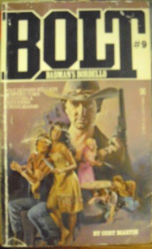 Badman's Bordello (Bolt): C. Martin