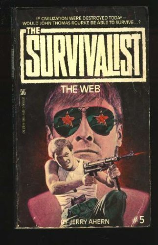 The Web (Survivalist #5): Ahern, Jerry