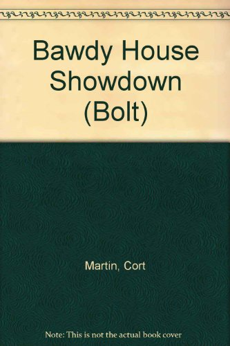 Bawdy House Showdown (Bolt): Martin, C.