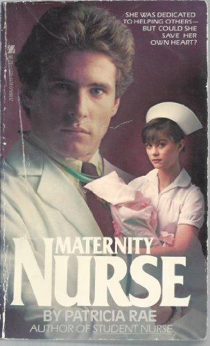 Maternity Nurse: Rae, Patricia