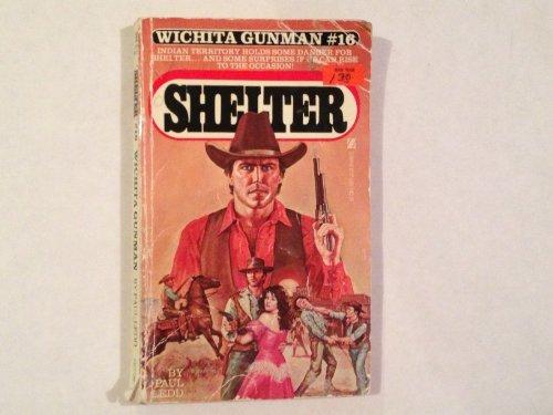9780821712993: Wichita Gunman: Shelter Number Sixteen