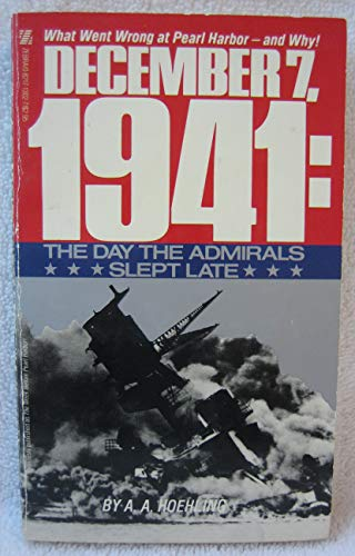 9780821713020: December 7, 1941: The Day the Admirals Slept Late