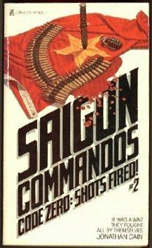 9780821713297: Code Zero Shots Fired (Saigon Commandos No 2)