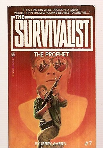The Prophet (Survivalist, No. 7): Ahern, Jerry