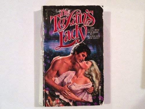 The Texan's Lady: Wilde, Lauren