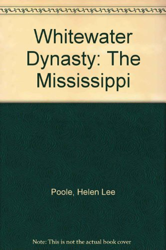 9780821714249: Whitewater Dynasty: The Mississippi