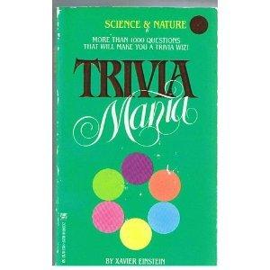 Trivia Mania: Science and Nature [Dec 08, 1984] Xavier Einstein: Xavier Einstein