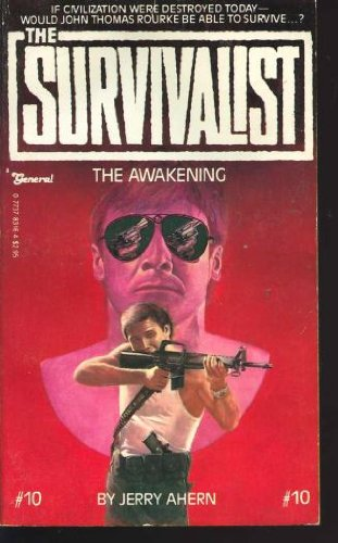 The Awakening (The Survivalist #10): Ahern, Jerry
