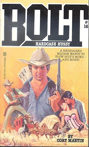 9780821715130: Hardcase Hussy (Bolt No 16)