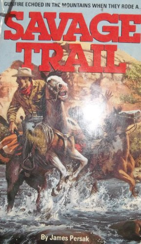 Savage Trail: James Persak